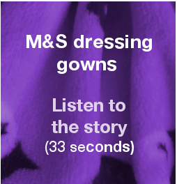 M and S dressing gowns separate audio image